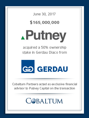 Cobaltum Advises Putney on Acquisition of 50% stake in Gerdau Diaco